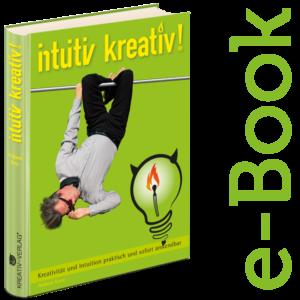 E-Book, intuitiv kreativ!
